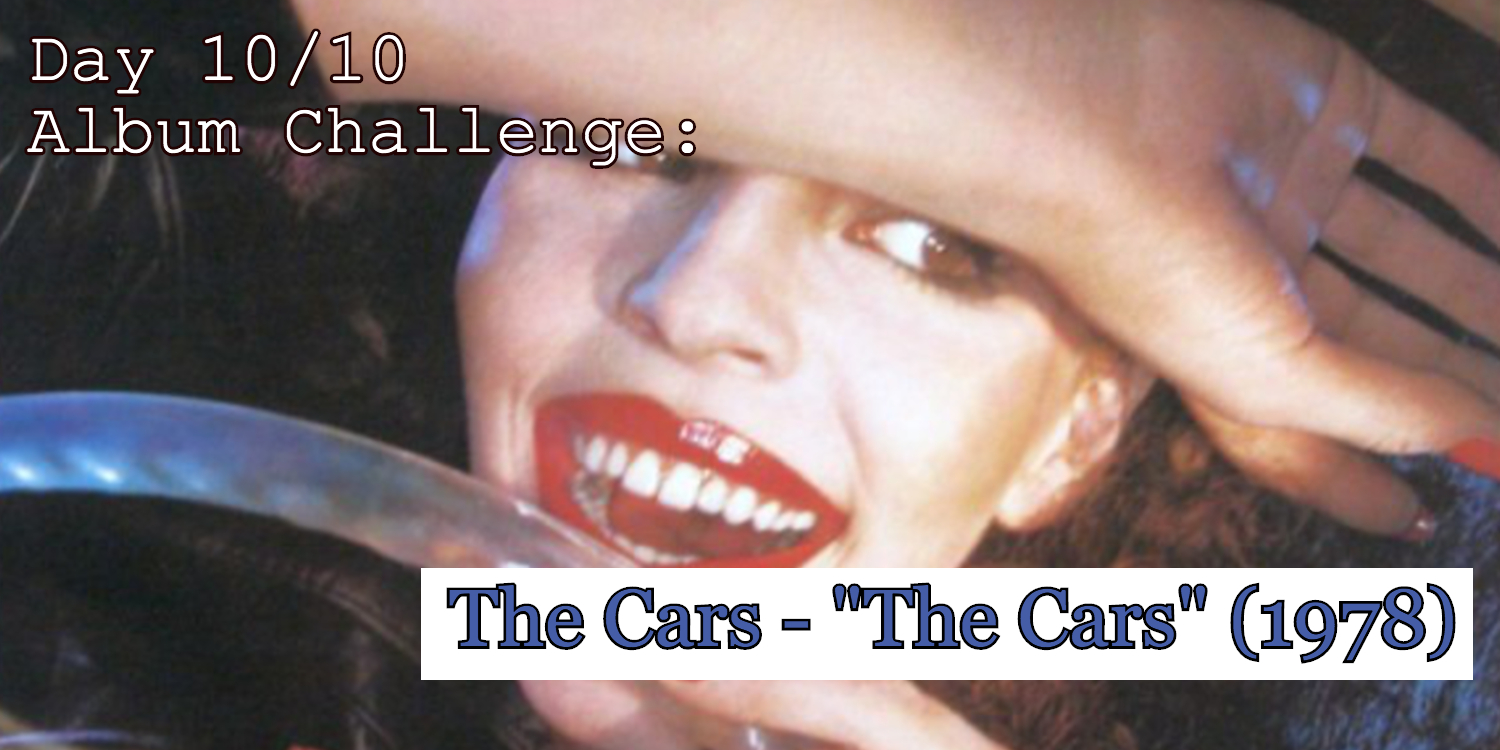 Day 10 of 10 album features a segment from the album The Cars