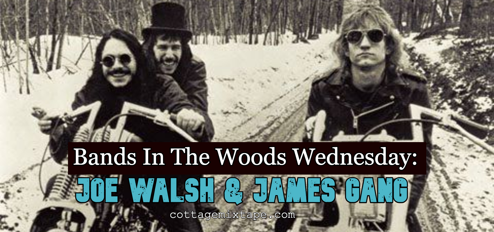 Black and white photo of James Gang (featuring Joe Walsh) in a snowy wooded area on motorcycles.