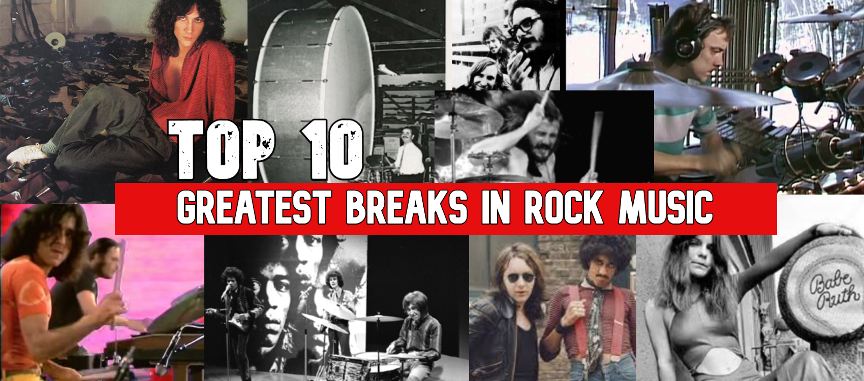 Banner for Top 10 Greatest Break In Rock Music featuring drummers and bands including Neal Peart, Mitch Mitchell & Thin Lizzy
