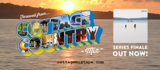 """A postcard of a lake with: Farewell from... Cottage Country Mix with the cover for volume 24 beside it with 'series finale out now!"""" written below"""
